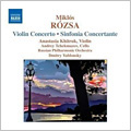 Miklós Rózsa: Violin Concerto and Sinfonia Concertante