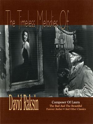 The Timeless Melodies of David Raksin